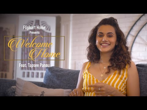 Flipkart Home Presents 'Welcome Home' | Feat. Tapsee Pannu