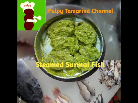 Steamed Surmai Fish in Hindi #pulpytamarindchannel