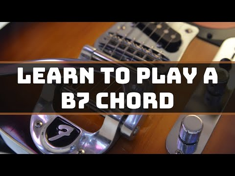 Beginner Guitar Lessons: How to play a B7 chord