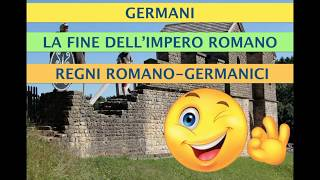 I germani e la fine dell'impero romano