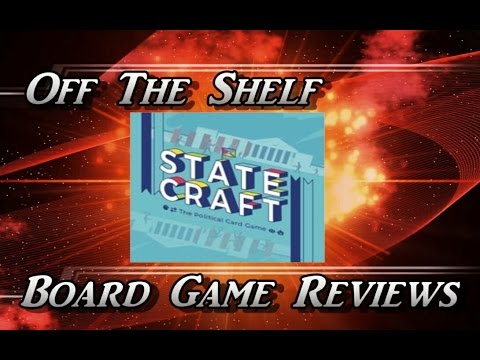 Off The Shelf Board Game Reviews - Statecraft Part 2 How To Play