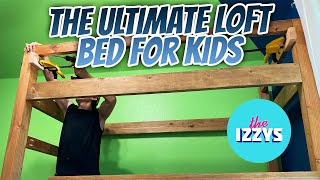 The Ultimate Kid's Loft Bed