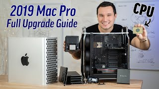 2019 Mac Pro - Everything you can Upgrade & How!