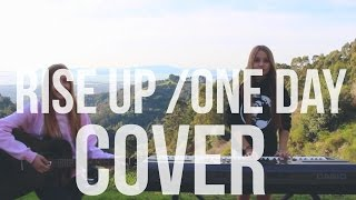 Rise Up - Andra Day / One Day - Matisyahu MASHUP (Abby & Sophie Cover)