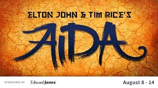 Elton John and Tim Rice's AIDA at The Muny!