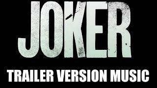 JOKER Trailer Music Version   Proper Teaser Trailer Movie Soundtrack Theme Song