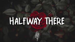 ROZES -  Halfway There (Lyrics / Lyric Video)