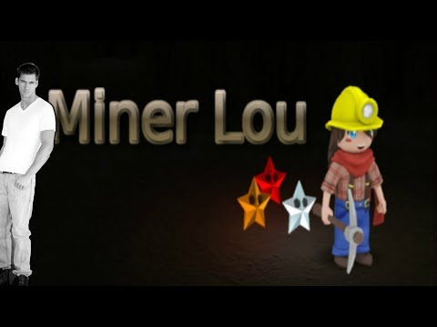 Miner Lou - The tutorial killed me inside