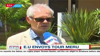 Meru county set to benefit from projects supported by a host of E.U countries including