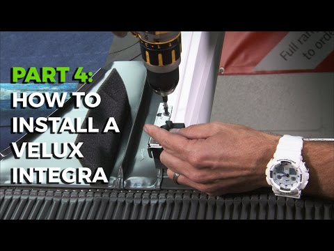 How to install a Velux Integra Electric Roof Window - Part 4