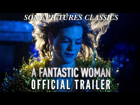 Movie Trailer: A Fantastic Woman (0)