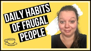 Frugal Living | 8 Daily Habits Of Frugal People | Frugal Living UK