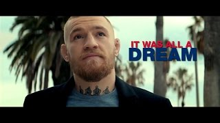 Conor McGregor: It was all a Dream (2017)