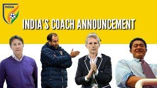 INDIA'S NEXT FOOTBALL HEADCOACH | 2019