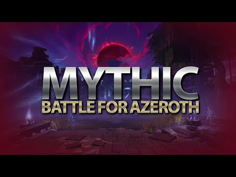 ПРОХОДИМ МИФИКИ В BATTLE FOR AZEROTH