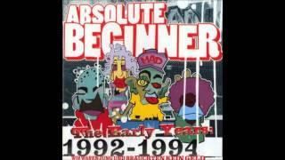 Absolute Beginner - The Early Years - (1992-1994) - 02 Diese Schlacht