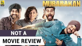 Mubarakan | Not A Movie Review | Sucharita Tyagi