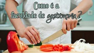 Como é A Faculdade De Gastronomia? | Stephanie Ferreira