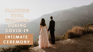 Planning Your Wedding During A Pandemic? Intimate Ceremony Tips.