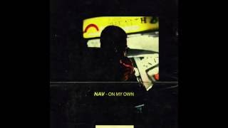 Nav - On My Own (Prod. Nav x Chillaa)
