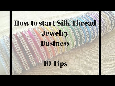 How to start Silk thread Jewellery business at home -2018   10 steps  
