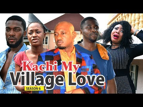 KACHI MY VILLAGE LOVE 6 - 2018 LATEST NIGERIAN NOLLYWOOD MOVIES || TRENDING NIGERIAN MOVIES
