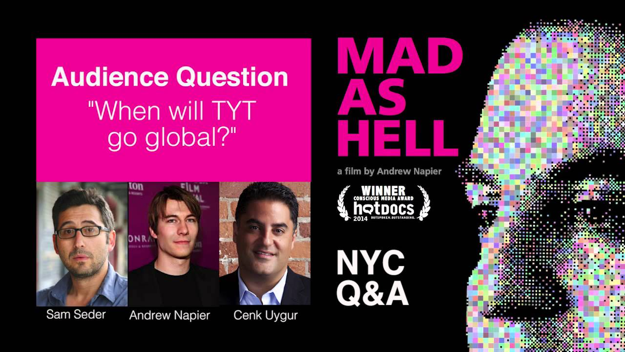 'When will TYT go global?' – Q&A with Cenk Uygur at Mad As Hell film screening thumbnail
