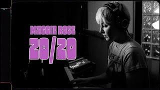 Maggie Rose 20/20