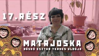 Matrjoska - Ráskó Eszter terhes vlogja 17.rész