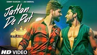Jattan De Put Sunny Kahlon Jas Grewal Full Song Rox A Jassi Kirarkot T Series