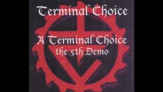 ~Terminal Choice~ Tonight (1993 - Demo #5)