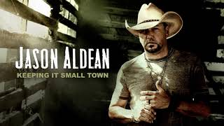 Jason Aldean   Keeping It Small Town (Official Audio)