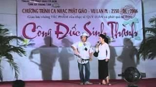 Đây là chương trình ca nhạc Phật giáo và Phát quà từ thiện do Nhạc sĩ Quý Luân tổ chức và thực hiện năm 2006.