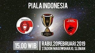 Video Live Streaming Piala Indonesia, Perseru Serui Vs PSM Makassar, Rabu Pukul 15.00 WIB