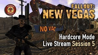 Fallout New Vegas - PC Modded Live Stream - Hardcore Mode - Session 5