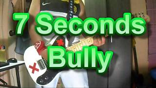 7 Seconds - Bully (Guitar Cover)