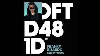 Franky Rizardo 'Keep My Cool'