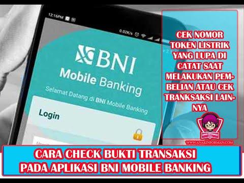 Cara Cek Bukti Transaksi Di Aplikasi BNI Mobile Banking | Lupa Catat Token Listrik