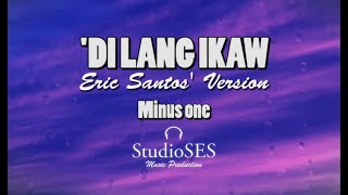 'DI LANG IKAW - Erik Santos | Karaoke