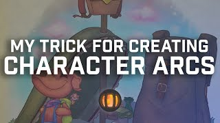 My Trick for Creating Character Arcs