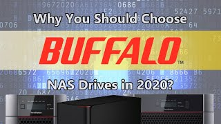 Why Choose Buffalo NAS in 2020?