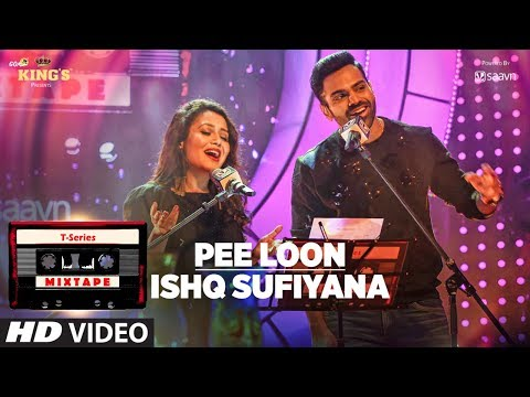 Download Pee Loon Ishq Sufiyana | T-Series Mixtape | Neha Kakkar Sreerama | Bhushan Kumar Ahmed K Abhijit V HD Video