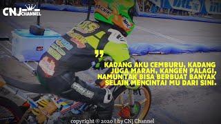 Story wa drag bike || quotes galau terbaru 2020