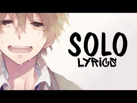Nightcore - Solo (Male version) Clean Bandit || Lyrics
