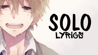 Nightcore   Solo (Male Version) Clean Bandit || Lyrics