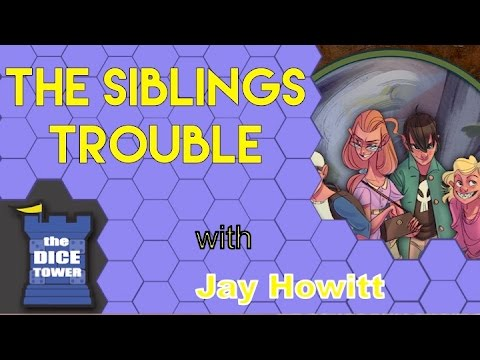 The Dice Tower: The Siblings Trouble Review - with Breacher18