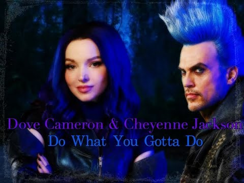 Descendants 3 - Do What You Gotta Do *Lyrics*