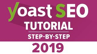 Yoast Seo Tutorial 2018 – How To Setup Yoast SEO Plugin – WordPress SEO By Yoast