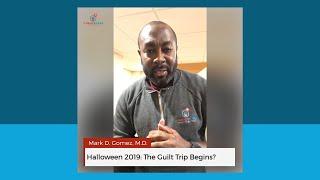 Halloween 2019: The Guilt Trip Begins?