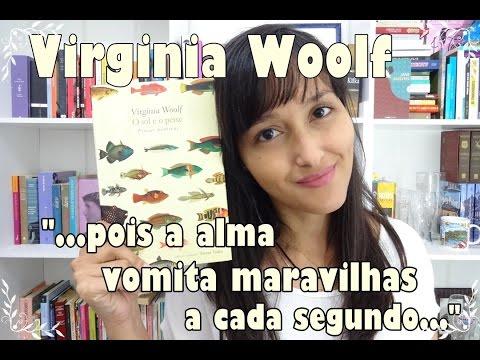 O sol e o peixe (Virginia Woolf) #VEDA #3
